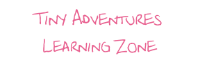Tiny Adventures Learning Zone